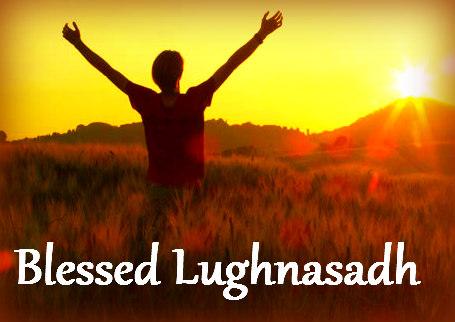 Blessed Lughnasadh